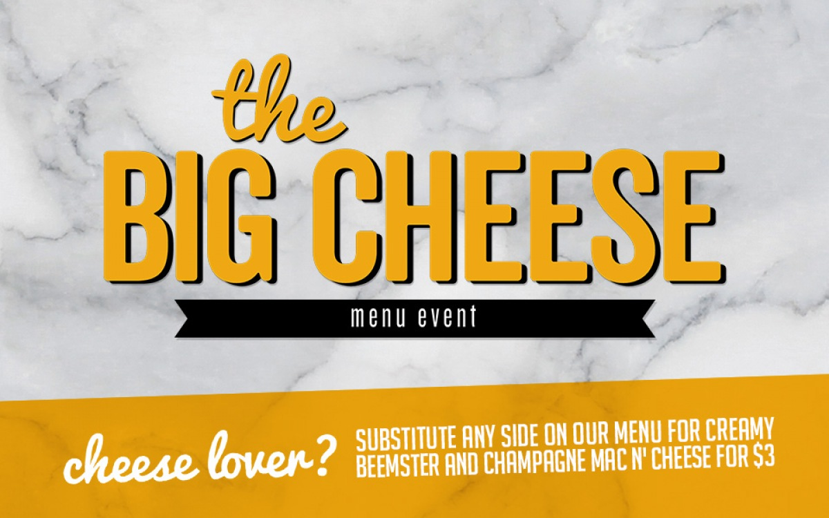 THE BIG CHEESE MENU EVENT